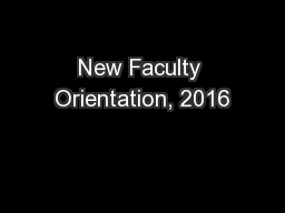 New Faculty Orientation, 2016