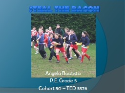 Steal the Bacon PowerPoint PPT Presentation