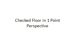 Checked Floor in 1 Point Perspective