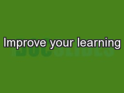 Improve your learning PowerPoint PPT Presentation