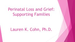 Perinatal Loss and Grief: