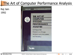 The Art of Computer Performance Analysis