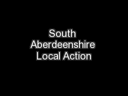 South Aberdeenshire Local Action