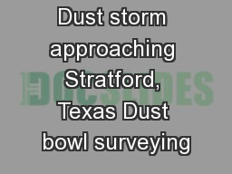 Dust storm approaching Stratford, Texas Dust bowl surveying