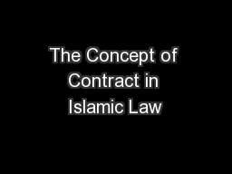 The Concept of Contract in Islamic Law