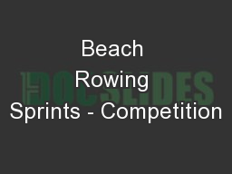 Beach Rowing Sprints - Competition