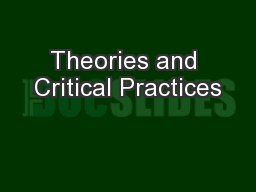 Theories and Critical Practices