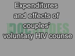 Expenditures and effects of couples' voluntary HIV counse