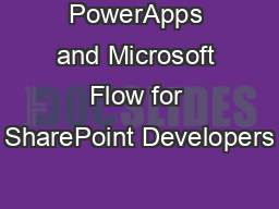 PowerApps and Microsoft Flow for SharePoint Developers