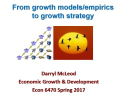 From growth models/empirics to growth strategy