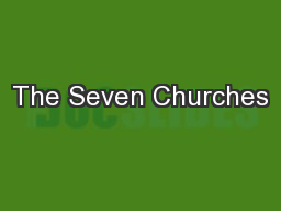 The Seven Churches PowerPoint PPT Presentation