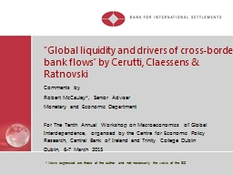 """""""Global liquidity and drivers of cross-border bank flows"""