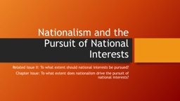 Nationalism and the Pursuit of National Interests