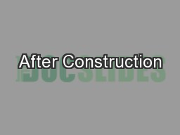 After Construction