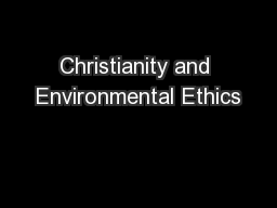 Christianity and Environmental Ethics PowerPoint PPT Presentation