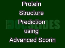 Improved Protein Structure Prediction using Advanced Scorin