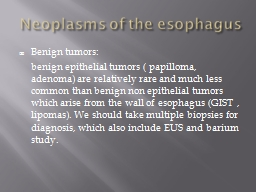 Neoplasms of the esophagus