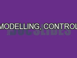 MODELLING, CONTROL PowerPoint PPT Presentation