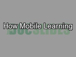How Mobile Learning
