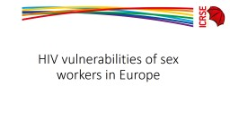 HIV vulnerabilities of sex workers in Europe PowerPoint PPT Presentation