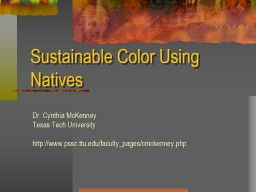 Sustainable Color Using Natives