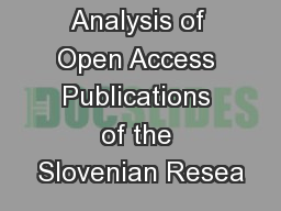 Analysis of Open Access Publications of the Slovenian Resea