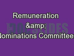 Remuneration & Nominations Committees