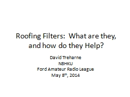 Roofing Filters:  What are they, and how do they Help?