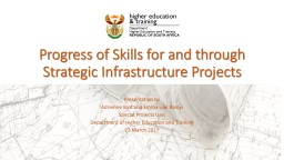 Progress of Skills for and through Strategic Infrastructure PowerPoint PPT Presentation