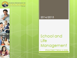 School and Life Management