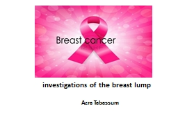 investigations of the breast lump