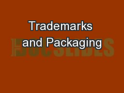 Trademarks and Packaging