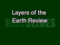Layers of the Earth Review PowerPoint PPT Presentation