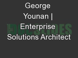 George Younan | Enterprise Solutions Architect