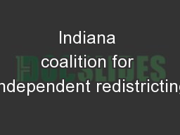 Indiana coalition for independent redistricting