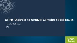 Using Analytics to Unravel Complex Social Issues