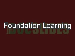 Foundation Learning PowerPoint PPT Presentation