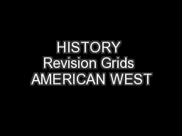 HISTORY Revision Grids AMERICAN WEST