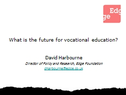 What is the future for vocational education?