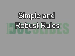 Simple and Robust Rules