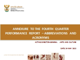 ANNEXURE TO THE fourth QUARTER PERFORMANCE REPORT – ABBRE