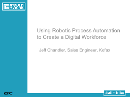 Using Robotic Process Automation to Create a Digital Workfo