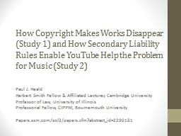 How Copyright Makes Works Disappear (Study 1) and How Secon