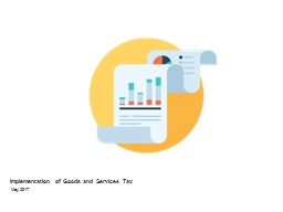 Implementation of Goods and Services Tax PowerPoint PPT Presentation