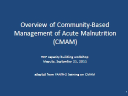 Overview of Community-Based Management of Acute Malnutritio