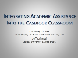 Integrating Academic Assistance Into the Casebook Classroom