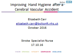 Improving Hand Hygiene after a Cerebral Vascular Accident PowerPoint PPT Presentation