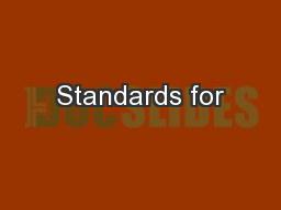 Standards for PowerPoint Presentation, PPT - DocSlides