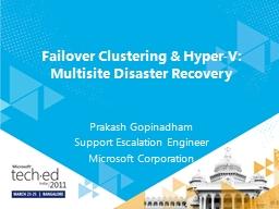 Failover Clustering & Hyper-V: Multisite Disaster Recov