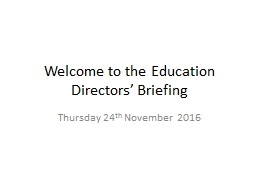Welcome to the Education Directors' Briefing